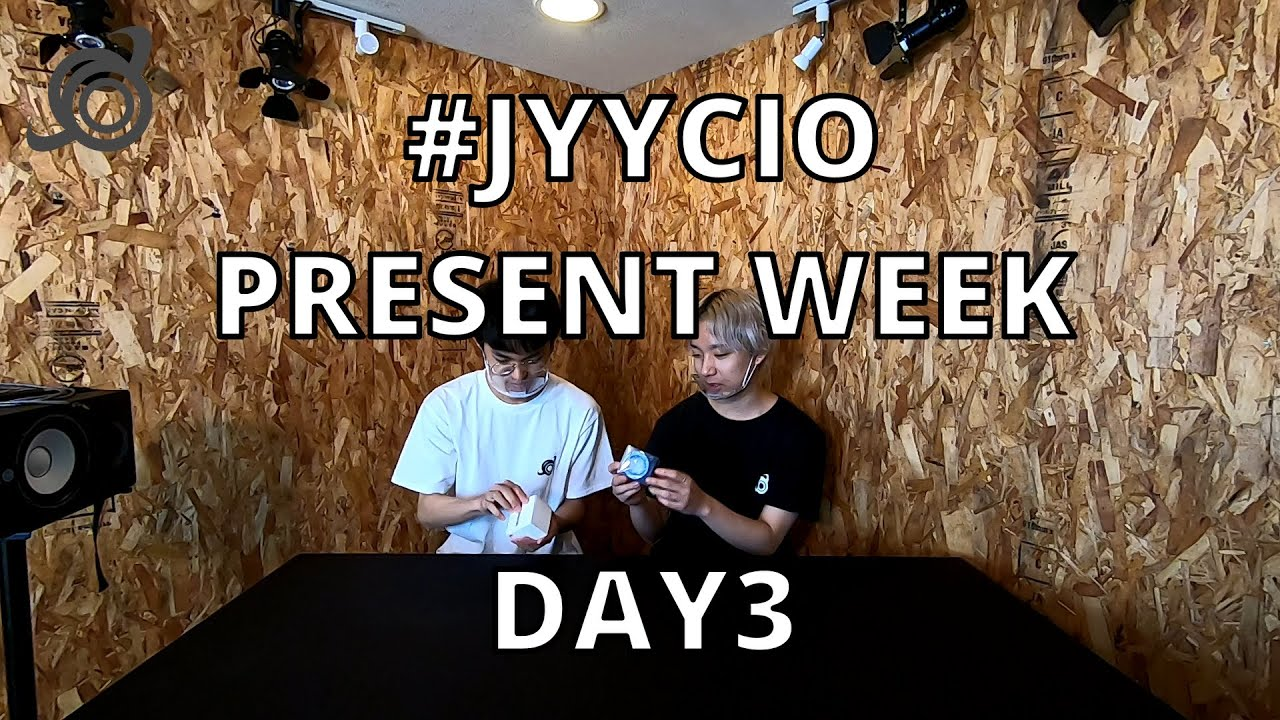 《#JYYCIO》プレゼントウィーク 3日目 / PRESENT WEEK DAY③~